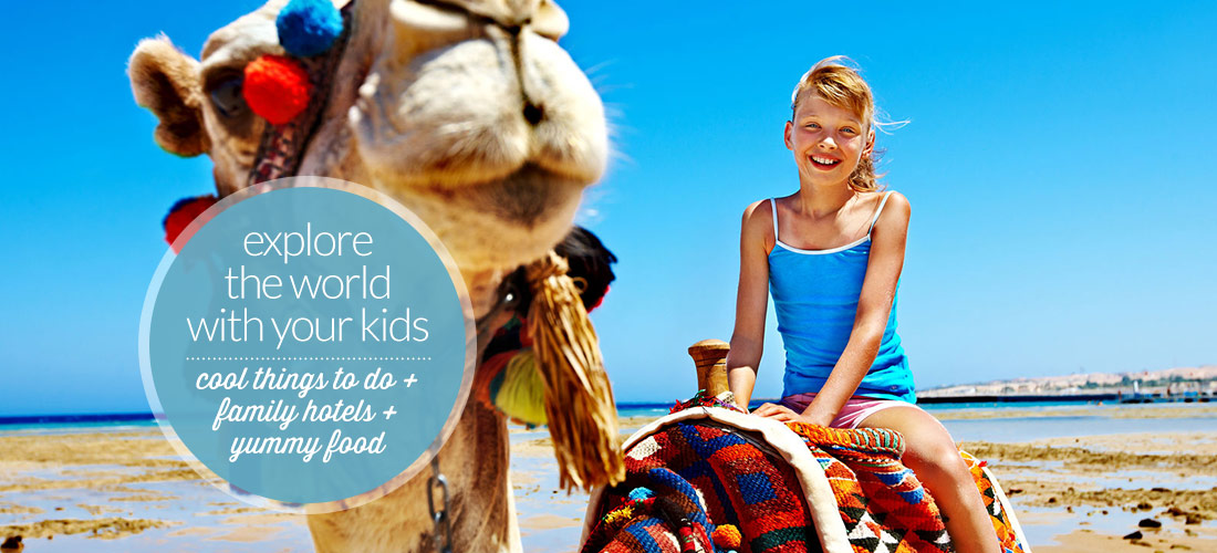 Explore the world with your kids