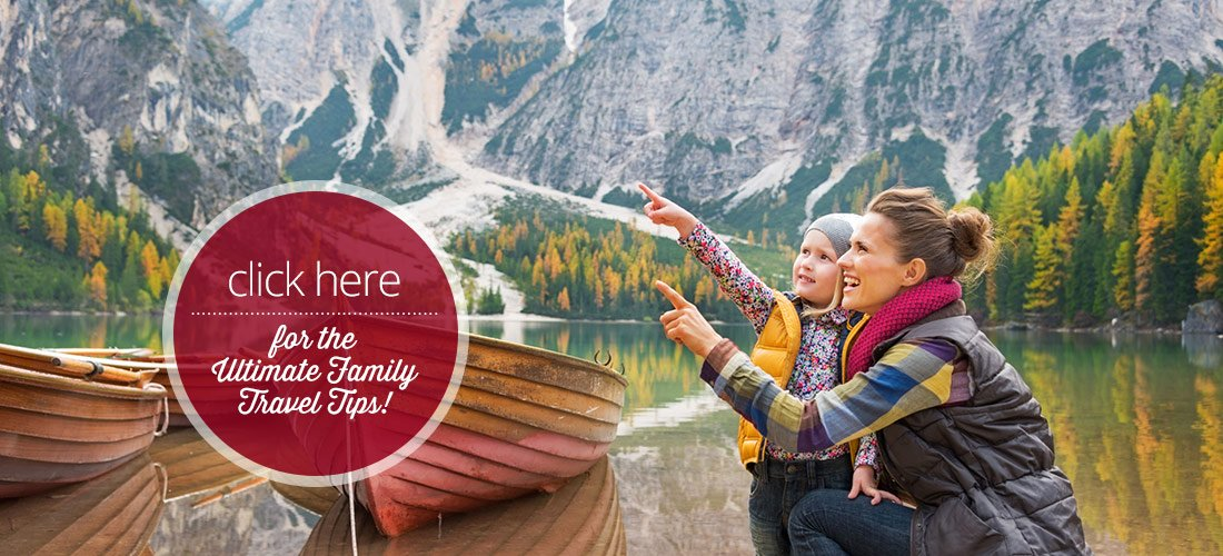 The ultimate family travel tips